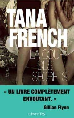 Tana French - La cour des secrets