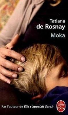 Tatiana De Rosnay - Moka