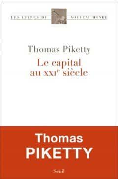 Thomas Piketty - Le capital au XXIe siecle