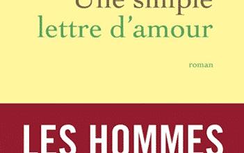 Yann Moix - Une simple lettre d'amour
