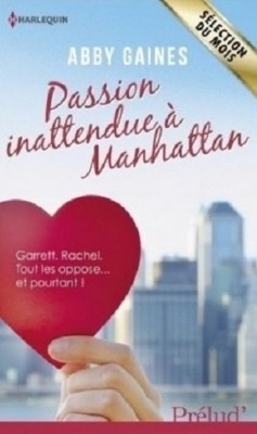 Abby Gaines - Passion inattendue à Manhattan