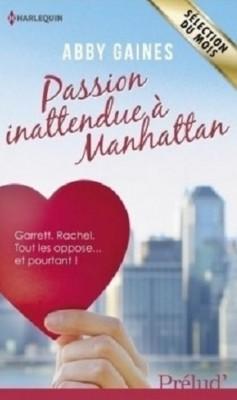 Abby Gaines - Passion inattendue à Manhattan