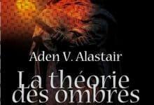Photo de Aden V. Alastair – La théorie des ombres