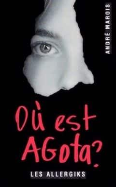 André Marois - Où est Agota