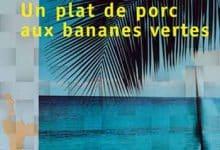 Photo de André Schwarz-Bart – Un plat de porc aux bananes vertes