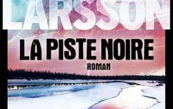 Asa Larsson - La Piste noire