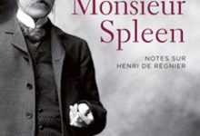 Photo de Bernard Quiriny – Monsieur Spleen