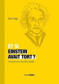 Brian Clegg - Et si Einstein avait tort