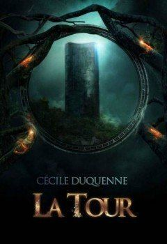 Cecile Duquenne - La tour