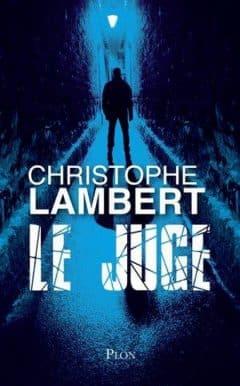 Christophe Lambert - Le Juge