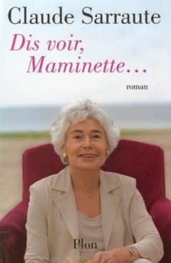 Claude Sarraute - Dis voir Maminette
