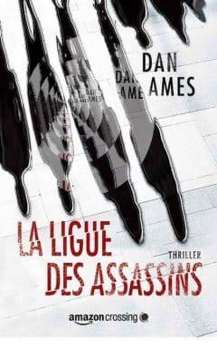 Dan Ames - La Ligue des assassins
