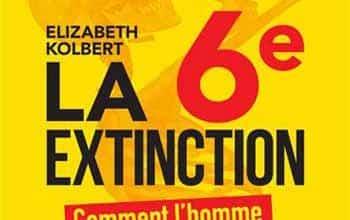 Elizabeth Kolbert - La 6e Extinction