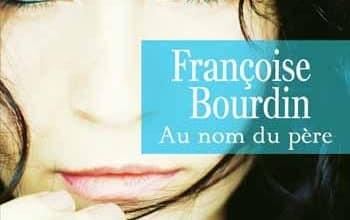 Francoise Bourdin - Au nom du père