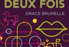 Grace Brunelle - Le prince charmant sonne toujours deux fois
