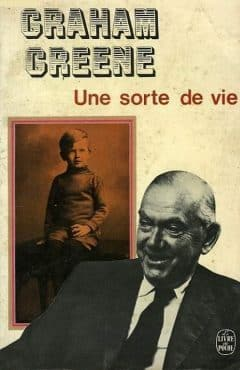 Graham Greene - Une sorte de vie