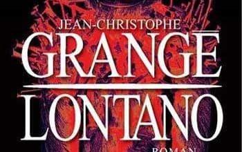 Jean-Christophe Grangé - Lontano