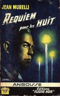 Jean Murelli - Requiem pour les huit