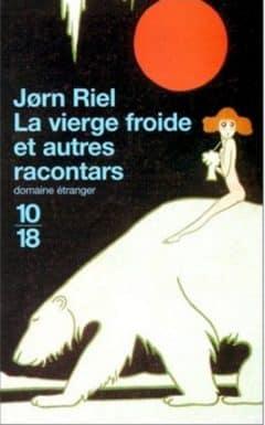 Jorn Riel - La vierge froide et autres racontars