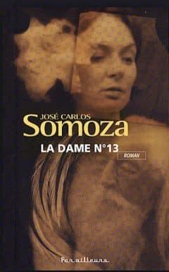 José Carlos Somoza - La dame n°13