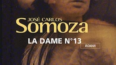 Photo of José Carlos Somoza – La dame n°13