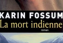 Photo de Karin Fossum – La mort indienne