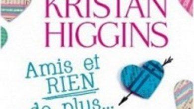 Kristan Higgins - Amis et rien de plus