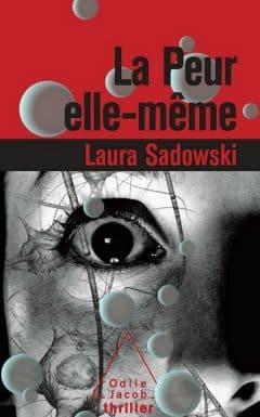 Laura Sadowski - La peur elle-même