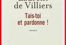 Photo de Laurent de Villiers – Tais-toi et pardonne