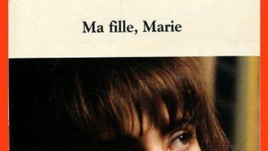 Nadine Trintignant - Ma fille Marie