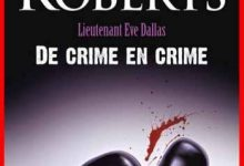 Photo de Nora Roberts – De crime en crime