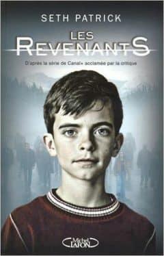 Patrick Seth - Les Revenants Tome 1