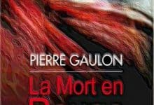 Photo de Pierre Gaulon – La mort en rouge