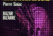 Pierre Siniac - Bazar Bizarre