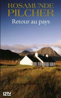 Rosamunde Pilcher - Retour au pays