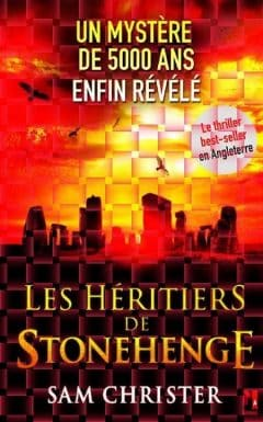 Sam Christer - Les héritiers de Stonehenge