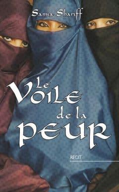 Samia Shariff - Le voile de la peur