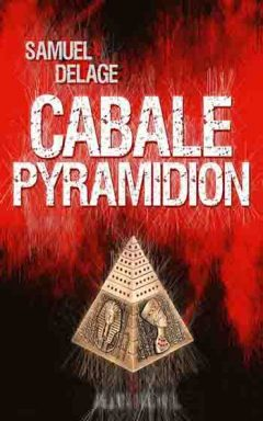 Samuel Delage - Cabale pyramidion