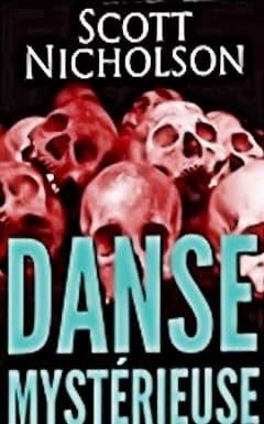 Scott Nicholson - Danse mystérieuse