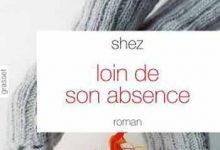 Shez - Loin de son absence