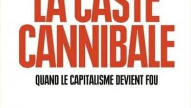 Photo de Sophie Coignard et Romain Gubert – La caste cannibale