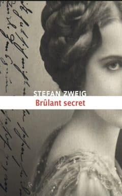 Stefan Zweig - Brulant secret