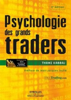 Thami Kabbaj - Psychologie des grands traders