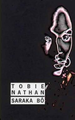 Tobie Nathan - Saraka Bo