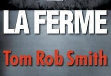 Tom Rob Smith - La ferme
