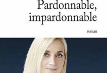 Photo de Valérie Tong Cuong – Pardonnable impardonnable
