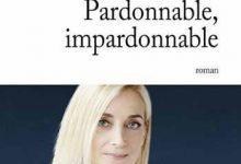 Valérie Tong Cuong - Pardonnable impardonnable