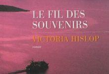 Victoria Hislop - Le fil des souvenirs