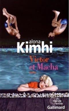Alona Kimhi - Victor et Macha