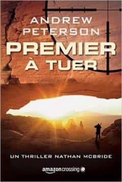Andrew Peterson - Premier à tuer
